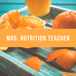 Mrs. Nutrition Teacher